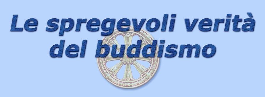 titolo le spregevoli verità del buddismo