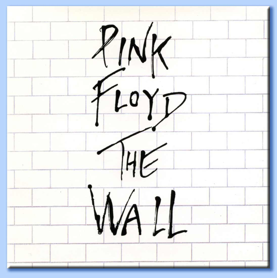 The Wall Pink Floyd: Your Current Top 5 Albums