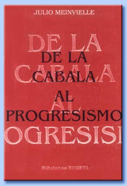 de la cábala al progresismo - julio meinvielle