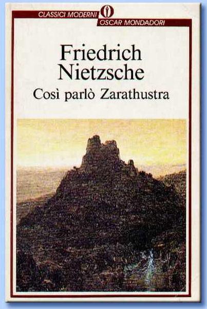 così parlò zarathustra - nietzsche