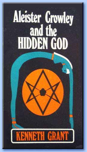 aleister crowley and the hidden god - kenneth grant