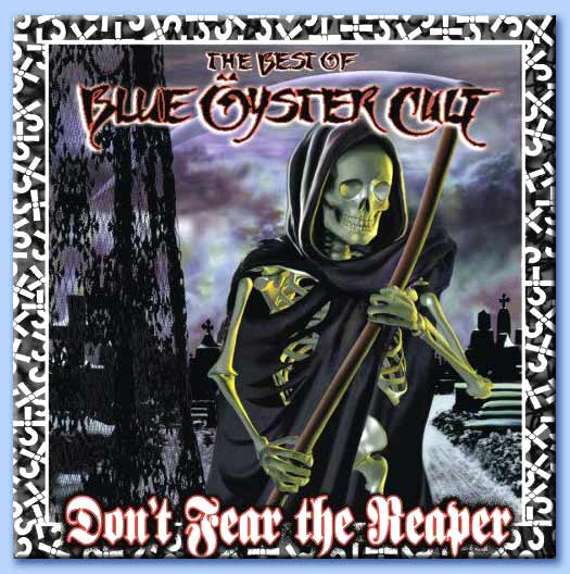 don't fear the reaper - blue öyster cult