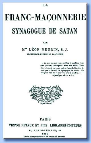 la franc-maçonnerie synagogue de satan - léon meurin