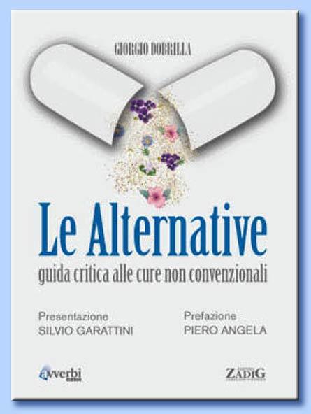 giorgio dobrilla - le alternative: guida critica alla cure non convenzionali