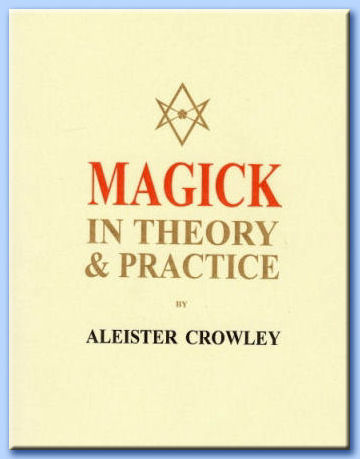 magick in theory & practice - aleister crowley