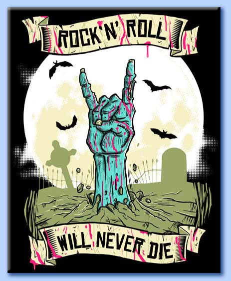 rock'n'roll will never die -corna