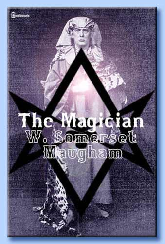 the magician - w. s. maugham
