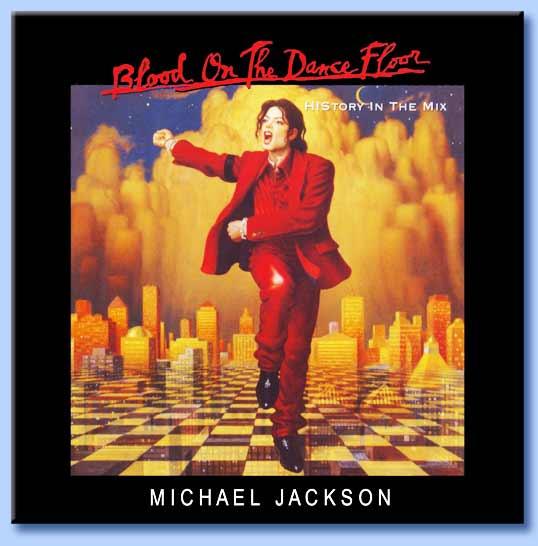 maichael jackson - blood on the dance floor