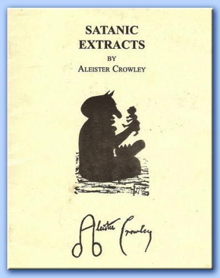 satanic extracts - aleister crowley