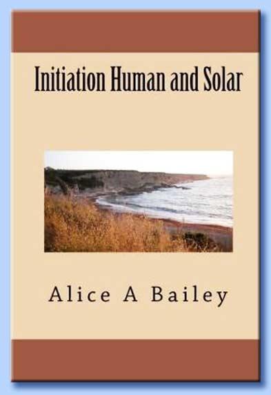 initiation huma and solar - alice ann bailey