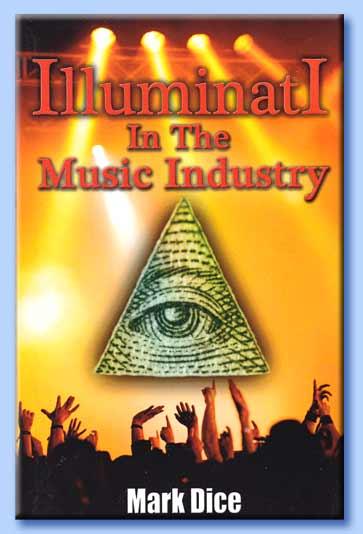 illuminati in the music industry Pris: 188 kr häftad, 2013 skickas inom 3-6 vardagar köp illuminati in the music  industry av mark dice på bokuscom boken har 1 läsarrecension.