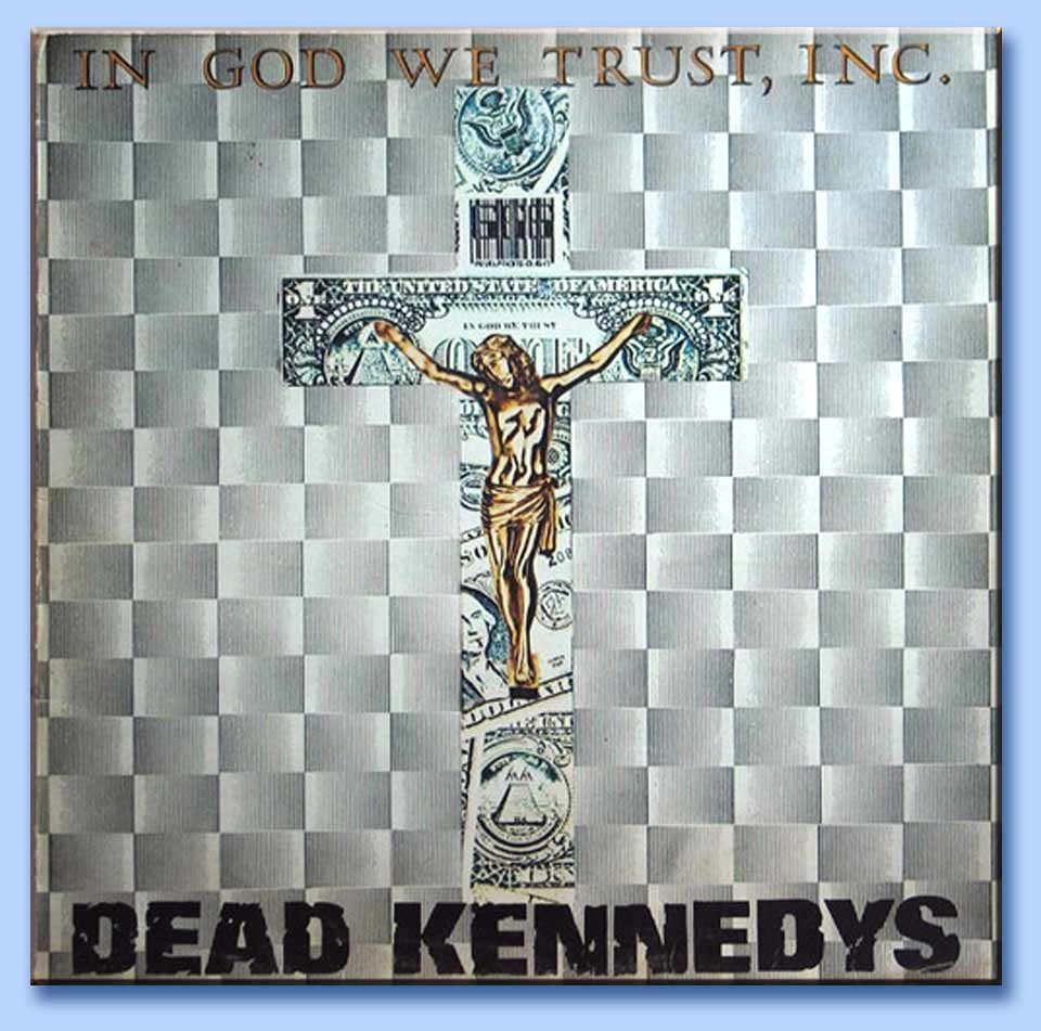 La Cover Dellep In God We Trust Inc Alternative Tentacles 1981In God We Trust Inc